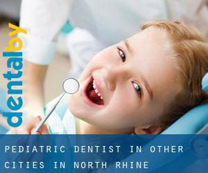 Pediatric Dentist in Other Cities in North Rhine-Westphalia (North Rhine-Westphalia)