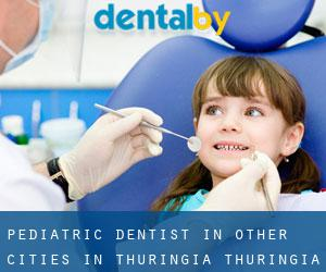 Pediatric Dentist in Other Cities in Thuringia (Thuringia)