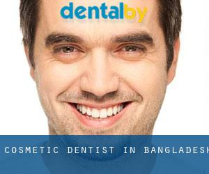 Cosmetic Dentist in Bangladesh