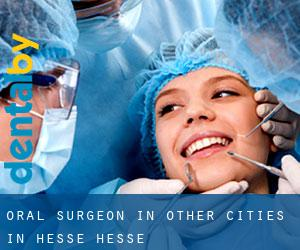 Oral Surgeon in Other Cities in Hesse (Hesse)