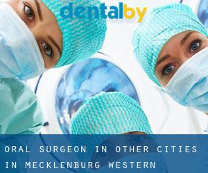 Oral Surgeon in Other Cities in Mecklenburg-Western Pomerania (Mecklenburg-Western Pomerania)