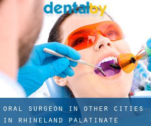 Oral Surgeon in Other Cities in Rhineland-Palatinate (Rhineland-Palatinate)