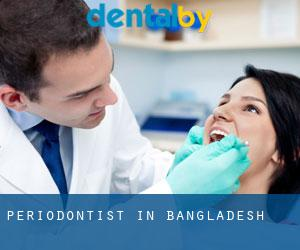 Periodontist in Bangladesh