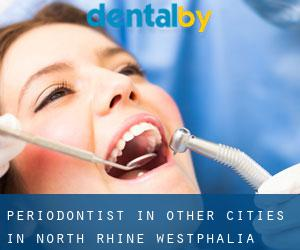 Periodontist in Other Cities in North Rhine-Westphalia (North Rhine-Westphalia)