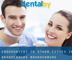 Endodontist in Other Cities in Brandenburg (Brandenburg)
