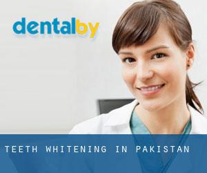 Teeth whitening in Pakistan