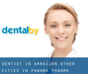 Dentist in Arraiján (Other Cities in Panamá, Panamá)