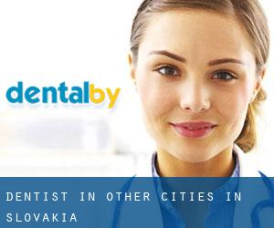 Dentist in Other Cities in Slovakia