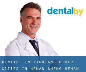 Dentist in Xinxiang (Other Cities in Henan Sheng, Henan Sheng)