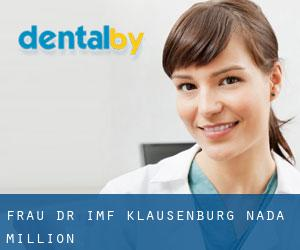 Frau Dr. (IMF Klausenburg) Nada Million